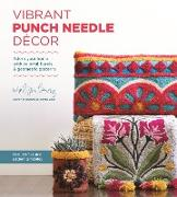 Cover-Bild zu Vibrant Punch Needle Décor (eBook) von Lowry, Melissa