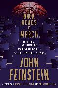 Cover-Bild zu The Back Roads to March (eBook) von Feinstein, John