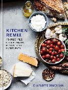 Cover-Bild zu Kitchen Remix (eBook) von Druckman, Charlotte