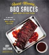 Cover-Bild zu Award-Winning BBQ Sauces and How to Use Them (eBook) von Sheehan, Ray