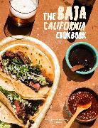 Cover-Bild zu The Baja California Cookbook (eBook) von Castro Hussong, David