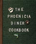 Cover-Bild zu The Phoenicia Diner Cookbook (eBook) von Cioffi, Mike