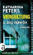 Cover-Bild zu Vergeltung - Folge 6 (eBook) von Peters, Katharina