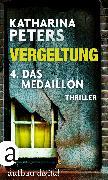 Cover-Bild zu Vergeltung - Folge 4 (eBook) von Peters, Katharina