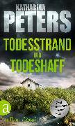 Cover-Bild zu Todesstrand & Todeshaff (eBook) von Peters, Katharina
