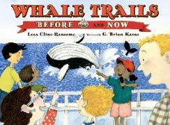 Cover-Bild zu Cline-Ransome, Lesa: Whale Trails, Before and Now