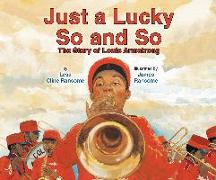 Cover-Bild zu Cline-Ransome, Lesa: Just a Lucky So and So