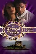 Cover-Bild zu Wheeler, Kae Elle: The Wronged Princess - book i (Cinderella Series, #1) (eBook)