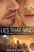 Cover-Bild zu Wheeler, Kathy L: Lies That Bind (Bloomington Series, #3) (eBook)