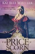 Cover-Bild zu Wheeler, Kae Elle: The Price of Scorn: Cinderella's Evil Stepmother (Cinderella Series, #4) (eBook)