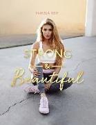 Cover-Bild zu Strong & Beautiful von Reif, Pamela