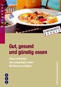 Cover-Bild zu Gut, gesund und günstig essen von SKS