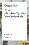 Cover-Bild zu Perec, Georges: Warum gibt es keine Zigaretten beim Gemüsehändler (eBook)