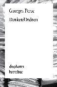 Cover-Bild zu Perec, Georges: Denken/Ordnen (eBook)