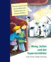 Cover-Bild zu Romy, Julian und der Superverstärker von Stronk, Cally
