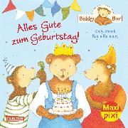 Cover-Bild zu Carlsen Verkaufspaket. Maxi-Pixi 183. Bobby Bär: Alles Gute zum Geburtstag! von Stronk, Cally
