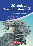 Cover-Bild zu Schweizer Geschichtsbuch, Aktuelle Ausgabe, Band 2, Vom Absolutismus bis zum Ende des Ersten Weltkrieges, Schülerbuch
