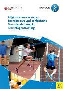 Cover-Bild zu Richter, Frank: Allgemein motorische, koordinative und athletische Grundausbildung im Grundlagentraining (eBook)