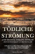 Cover-Bild zu Bieber, Horst: Tödliche Strömung - Krimi-Sonderedition (eBook)
