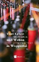 Cover-Bild zu Kischk, Jasmin: Leben und Weben in Wuppertal (eBook)