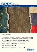 "Cover-Bild zu Huseynov, Vasif: Geopolitical Rivalries in the ""Common Neighborhood"" (eBook)"