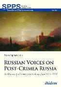 Cover-Bild zu Lipman, Maria (Hrsg.): Russian Voices on Post-Crimea Russia (eBook)