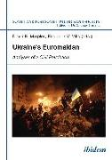 Cover-Bild zu Marples, David (Hrsg.): Ukraine's Euromaidan (eBook)