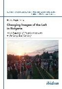 Cover-Bild zu Popivanov, Boris: Changing Images of the Left in Bulgaria (eBook)