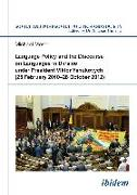 Cover-Bild zu Moser, Michael: Language Policy and Discourse on Languages in Ukraine under President Viktor Yanukovych (eBook)