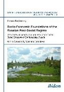 Cover-Bild zu Kordonsky, Simon: Socio-Economic Foundations of the Russian Post-Soviet Regime (eBook)