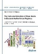 Cover-Bild zu Akhrarkhodjaeva, Nozima: The Instrumentalisation of Mass Media in Electoral Authoritarian Regimes (eBook)