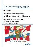 Cover-Bild zu Sanina, Anna: Patriotic Education in Contemporary Russia (eBook)