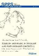 Cover-Bild zu Cotofana, Alexandra (Hrsg.): Religion and Magic in Socialist and Post-Socialist Contexts II (eBook)