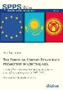 Cover-Bild zu Sharshenova, Aijan: The European Union's Democracy Promotion in Central Asia (eBook)