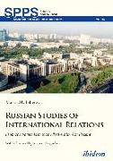 Cover-Bild zu Lebedeva, Marina M.: Russian Studies of International Relations (eBook)