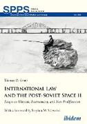 Cover-Bild zu Grant, Thomas D.: International Law and the Post-Soviet Space II (eBook)