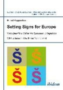 Cover-Bild zu Kappenberg, Bernd: Setting Signs for Europe (eBook)