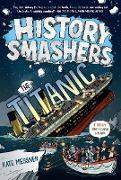 Cover-Bild zu Messner, Kate: History Smashers: The Titanic (eBook)