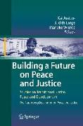 Cover-Bild zu Ambos, Kai (Hrsg.): Building a Future on Peace and Justice