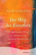 Cover-Bild zu Cameron, Julia: Der Weg des Künstlers