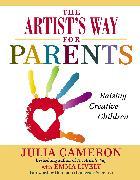 Cover-Bild zu Cameron, Julia: The Artist's Way for Parents (eBook)