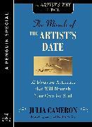 Cover-Bild zu Cameron, Julia: The Miracle of the Artist's Date (eBook)