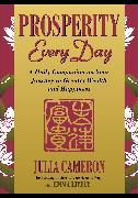 Cover-Bild zu Cameron, Julia: Prosperity Every Day (eBook)