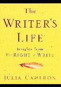 Cover-Bild zu Cameron, Julia: The Writer's Life (eBook)