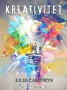 Cover-Bild zu Cameron, Julia: Kreativitet (eBook)