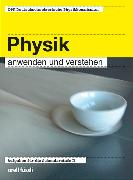 Cover-Bild zu Physik anwenden und verstehen - inkl. E-Book