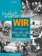 Cover-Bild zu Storz, Bernd: Endlich erwachsen! Wir vom Jahrgang 1950, 1951, 1952, 1953, 1954