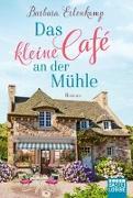 Cover-Bild zu Das kleine Café an der Mühle von Erlenkamp, Barbara