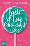 Cover-Bild zu Taste of Love - Geheimzutat Liebe von Anderson, Poppy J.