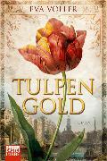 Cover-Bild zu Tulpengold von Völler, Eva